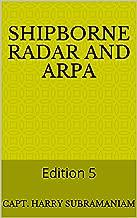 ShipBorne Radar and ARPA: Edition 5 (Nutshell Series Book 3)