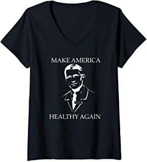 Womens Dr. Fauci Make America Healthy Again Quarantine 2020 V-Neck T-Shirt
