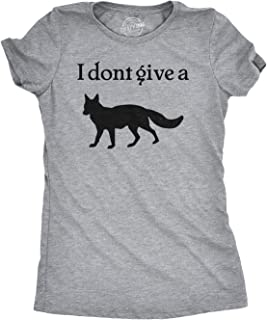 Womens I Don't Give a Fox Tshirt Funny Sarcastic Animal Offensive Tee