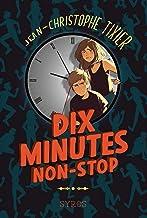 Dix minutes non-stop