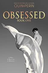 Obsessed #1: A Gay Erotic Series Kindle Edition