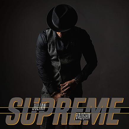 Julian Vaughn - Supreme (2019) LEAK ALBUM