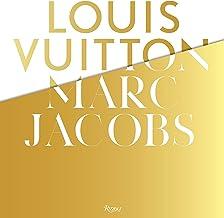 Louis Vuitton / Marc Jacobs: In Association with the Musee des Arts Decoratifs, Paris
