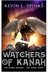 Watchers of Kanah: A (The Watcher Series) Kindle Edition