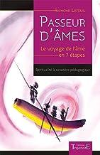 Livres Passeur d'âmes - Le voyage de l'âme en 7 étapes PDF