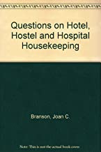 Questions on Hotel, Hostel & Hospital Housekeeping