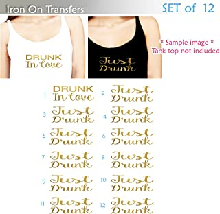 Set of 12 , 1 - DRUNK In love, 11 - Just Drunk iron on, DIY Bachelorette Party iron on for T shirt, Tank Top