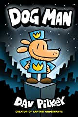 Dog Man: A Graphic Novel (Dog Man #1): From the Creator of Captain Underpants Kindle Edition