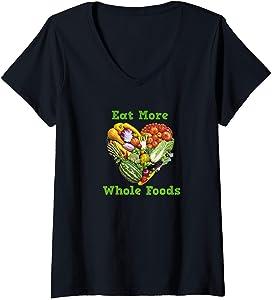 Eat More Whole Foods V-Neck T-Shirt