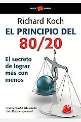 El principio 80/20: El secreto de lograr más con menos (Spanish Edition) Kindle Edition