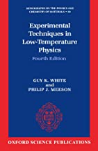 Experimental Techniques in Low-Temperature Physics (Monographs on the Physics and Chemistry of Materials)