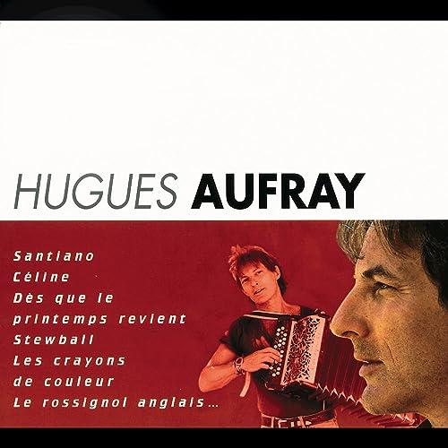 GRATUIT HUGUES MP3 TÉLÉCHARGER AUFRAY SANTIANO