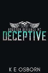 Deceptive (The Houston Defiance MC Series Book 6) Kindle Edition