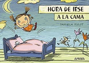 Hora de irse a la cama (Primeros Lectores (1-5 Años) - Prelectores) (Spanish Edition)