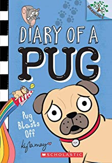 Pug Blasts Off: A Branches Book (Diary of a Pug #1) (1)