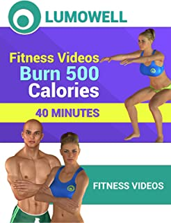Fitness Videos: Burn 500 Calories - 40 Minutes