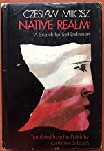 Native Realm: A Search for Self-Definition
