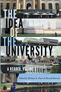 The Idea of the University: A Reader (Global Studies in Education)