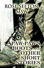 Paw-Paw's Boots and Other Short Stories