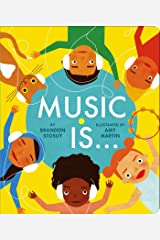 Music Is . . . Kindle Edition