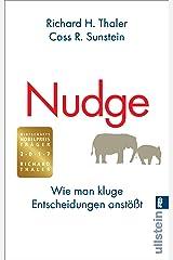 Nudge: Wie man kluge Entscheidungen anstößt (German Edition) eBook Kindle