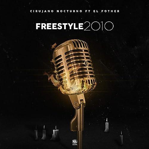 cirujano y el fother freestyle 2010