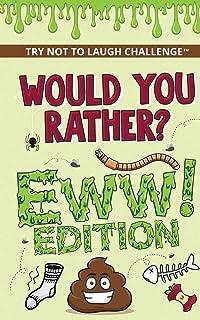 چالش سعی کنید نخندید - به نظرتان می رسد؟ - نسخه EWW: سناریوهای خنده دار ، احمقانه ، حواس پرت ، وحشی و کاملاً شایسته برای پسران ، دختران ، ... (تفریح برای کودکان 6 7 8 9 10 11 12 ساله)