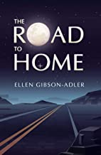 The Road to Home (Trilogy Book 3)