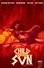 Child of the Sun, Issue 2 of 7