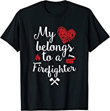 My Heart Belongs to a Firefighter TShirt Fireman Firewoman
