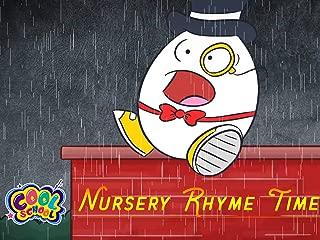 Nursery Rhyme Time - Cool School