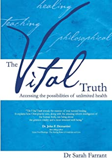 The Vital Truth: Accessing the Possibilities of Unlimited Health