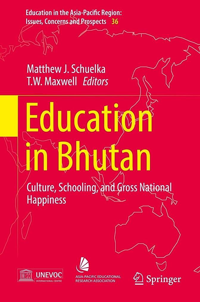 できれば材料なめらかEducation in Bhutan: Culture, Schooling, and Gross National Happiness (Education in the Asia-Pacific Region: Issues, Concerns and Prospects Book 36) (English Edition)