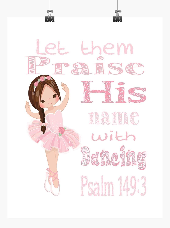 Ballerina Christian Nursery Print - Let His wit Praise Name them Brand new Fashionable