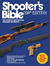 Shooter's Bible, 108th Edition: The World?s Bestselling Firearms Reference