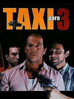 Taxi para Tres (A Cab for 3)