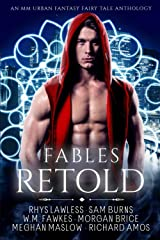 Fables Retold: An MM Urban Fantasy Anthology Paperback