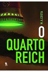 O Quarto Reich: A Segunda Guerra não acabou (Portuguese Edition) Kindle Edition