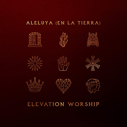 Elevation Worship - Aleluya (En La Tierra) 2019