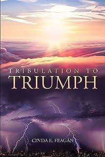 Tribulation to Triumph