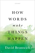 How Words Make Things Happen