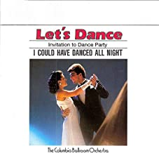 Let's Dance, Vol. 1: Invitation To Dance Party – I Could Have Danced All Night