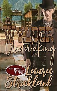 A Wylder Undertaking