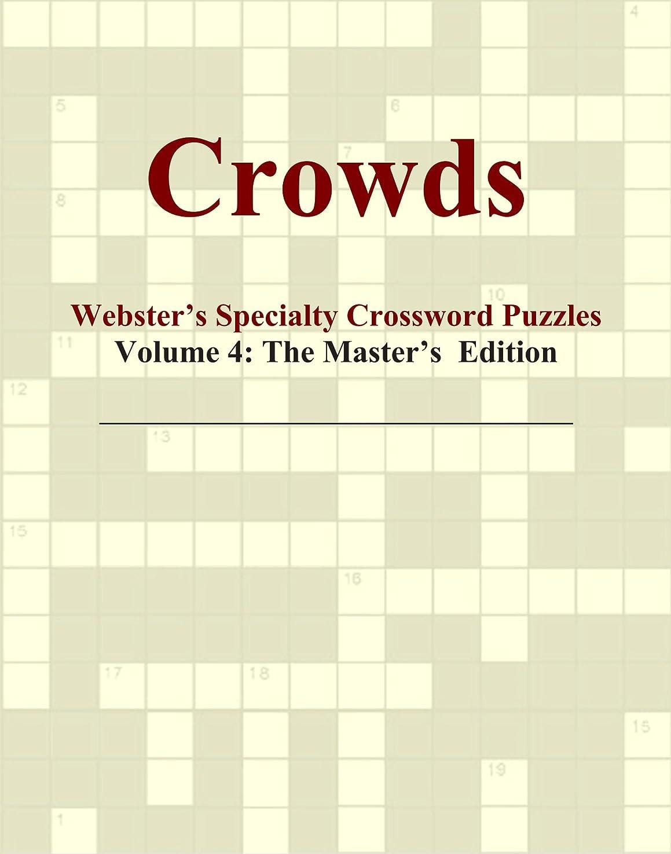 モットー主要な縮約Crowds - Webster's Specialty Crossword Puzzles, Volume 4: The Master's Edition