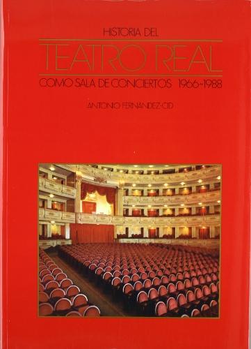 Historia del Teatro Real como sala de conciertos 1966-1988
