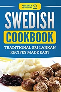 Swedish Cookbook: Traditional Swedish Recipes Made Easy