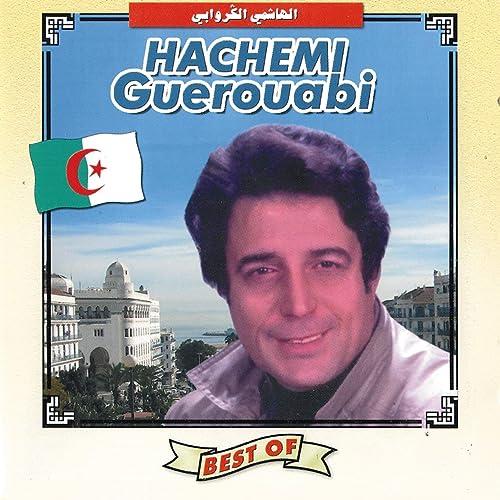 HACHEMI GUEROUABI MP3 GRATUITEMENT TÉLÉCHARGER