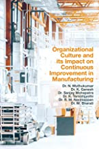 Organizational Culture and its Impact on Continuous Improvement in Manufacturing