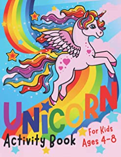 Unicorn Activity Book for Kids ages 4-8: A children's coloring book and activity pages for 4-8 year old kids. For home or ...