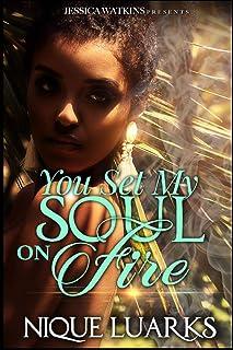 You Set My Soul on Fire
